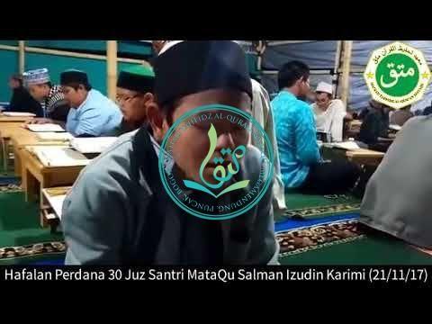 Hafalan Perdana 30 Juz Santri MataQu: Salman Izudin Karimi